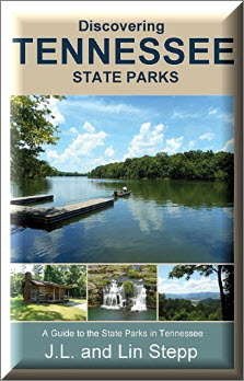 Discovering Tennessee Parks. J.L. & Lin Stepp authors