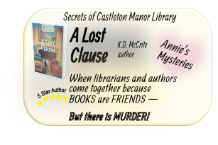 K.D. McCrite author of A Lost Clause, mystery from Annie's Myateries