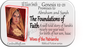 Sarai -- Wives of the Patriarchs, Jill Eileen Smith author. Sarah and Abraham, the foundations of faith