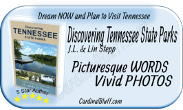 Discovering Tennessee State Parks, Travel Guide, J.L. & Lin Stepp, authors