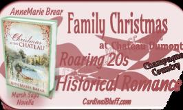 Christmas at the Chateau, novella in the Marsh Saga. AnneMarie Brear, author