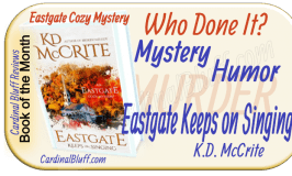 January Book of the Month, Eastgate Cozy Mysteries, Eastgate Keeps on Singing
