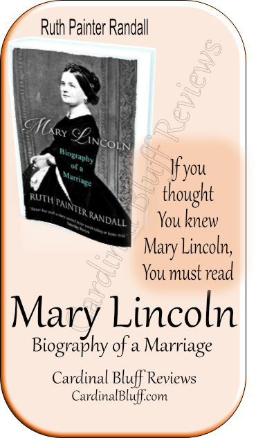 Ruth Painter Randall wrote this extensive biography of Mary Lincoln and her family.
