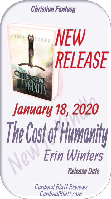 Christian Fantasy — The Cost of Humanity, Erin Winters, author