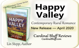 Happy Valley, Lin Stepp, author. rural romance and fiction