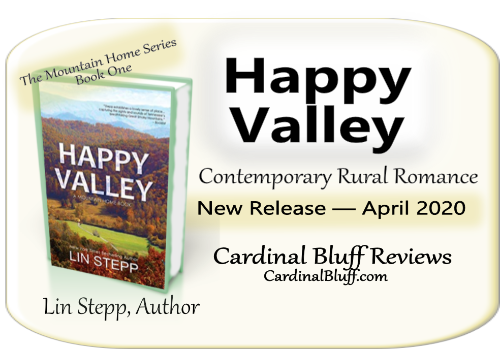 Happy Valley, Lin Stepp, author. Rural Romantic Fiction