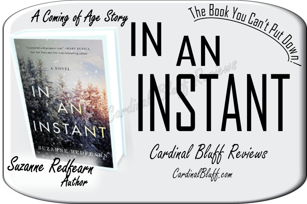 In An Instant, Suzanne Redfearn, author. The book you can't put down.
