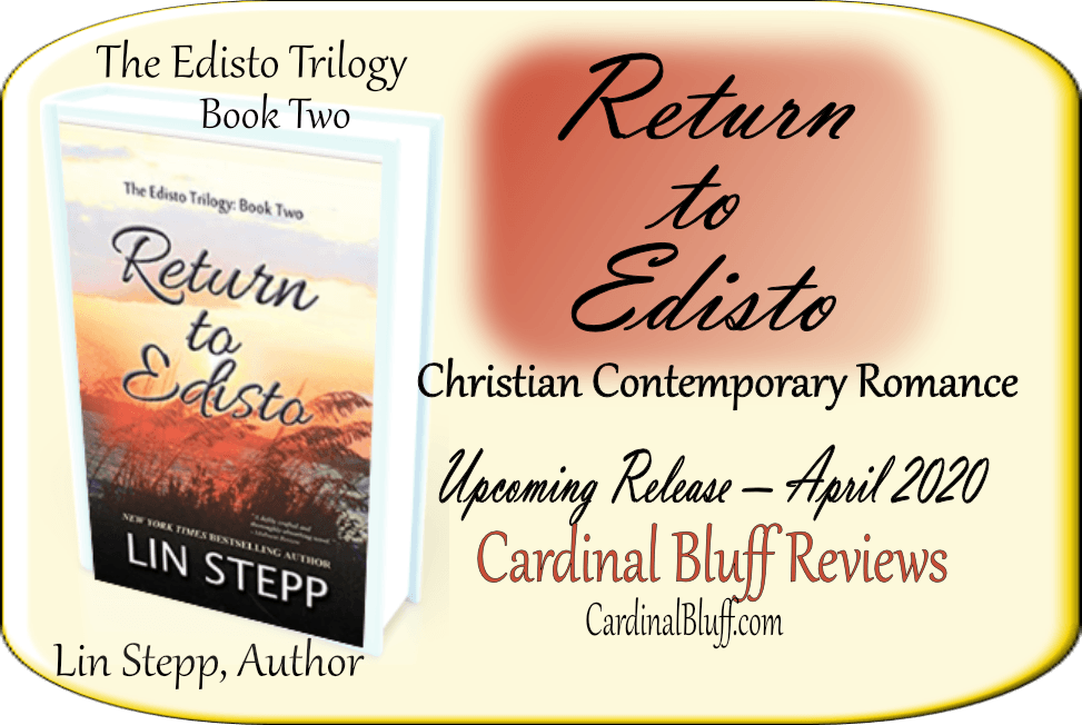 Return to Edisto - Lin Stepp, author. April release of Book Two in Edisto Trilogy