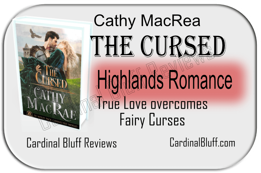 The Cursed - Cathie MacRae author. Highlands romance