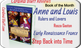 March Book of the Month - Anne & Louis, Rulers and Lovers
