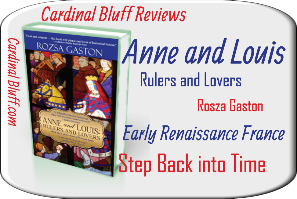 Anne & Louis - Book 3 in Renaissance Series, Rosza Gaston