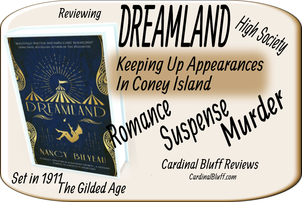 Dreamland, Nancy Bilyeau, author. Set in 1911 with society's Gilded Age