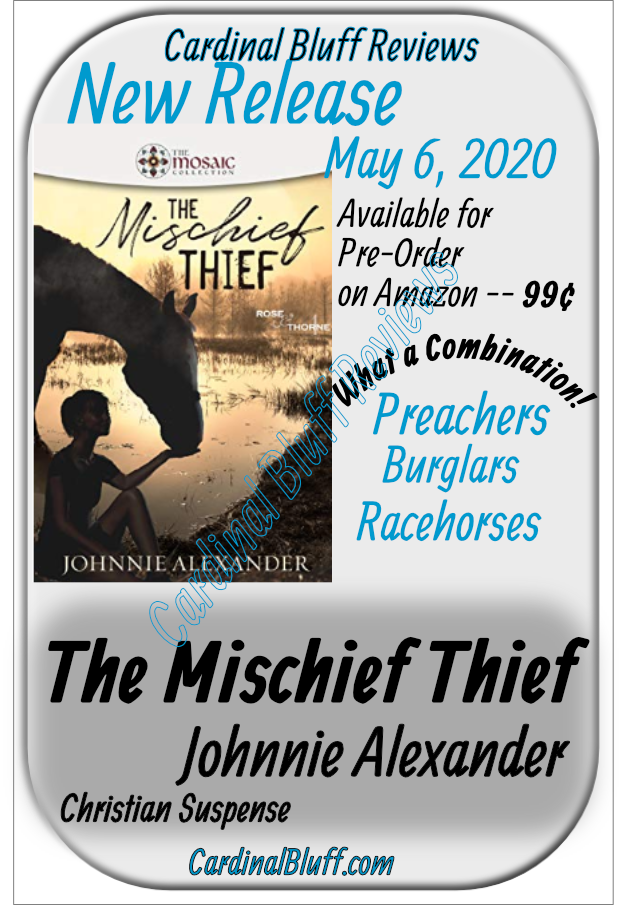 New Release, The Mischief Thief, Johnnie Alexander, author