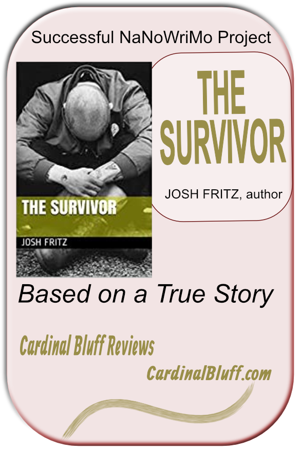 The Survivor , author Josh Fritztells a tale of women who abuse spouses, plus addiction all around.