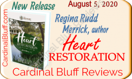 Heart Restoration - faith based novel author Regina Rudd Merrick