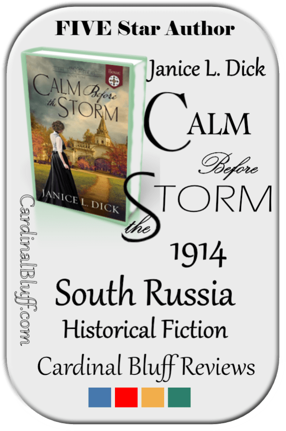 Calm Before the Storm, historical fiction. Janice L. Dick author