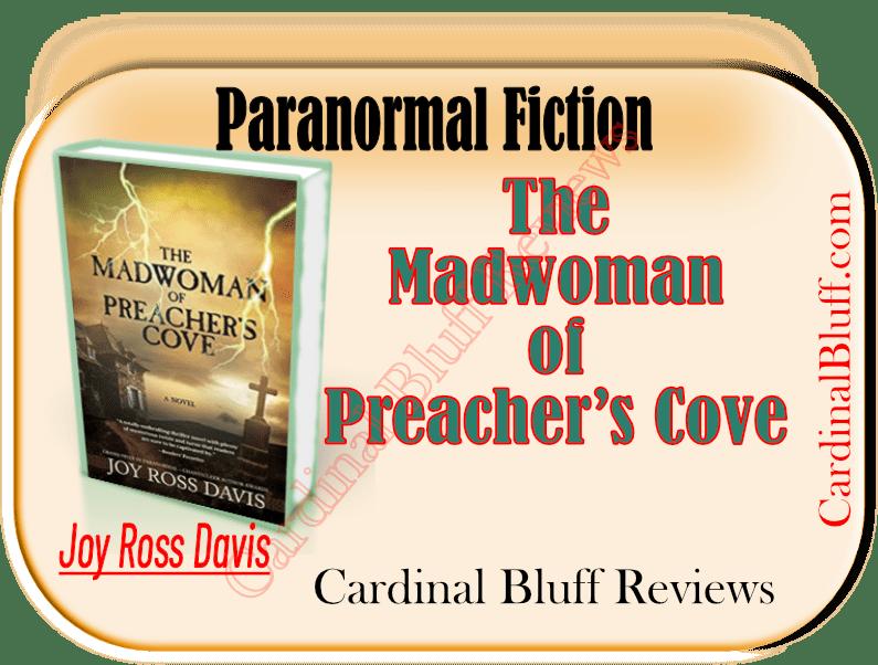 Author Joy Ross Davis. New paranormal novel Madwoman of Preachers Cove