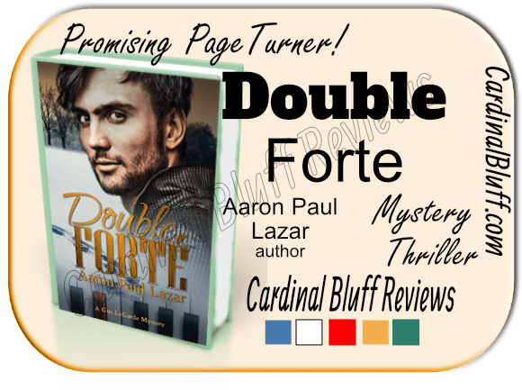 Thriller-Romance-Mystery. Aaron Paul Lazar is author of Double Forte, first in a series.
