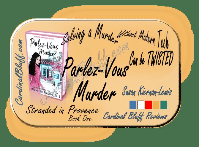 Parlez Vous Murder, Susan Kiernen-Lewis, author.