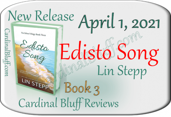 Edisto Song, Lin Stepp Author. New Release, April 1, 2021