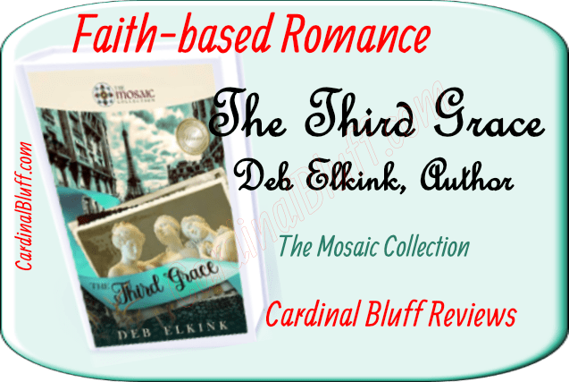 Fath-based romand. The Third Grace. Deb Elkink, author.